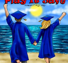 As Graduation Looms in the Distance, Be Sure to Consider 'Playing it Safe' at Senior Week
