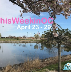 This Week in OC: April 23 – 29