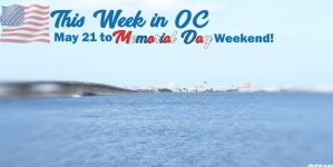 This Week in OC: Memorial Day Weekend!
